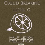 half-lemon-records-lester-g-cloud-breaking
