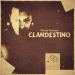 clandestino-prince-vulcano-half-lemon-records